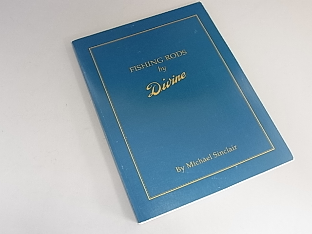 <b>絶版品</b> Fishing Rods by Divine by Michael Sinclair NEW